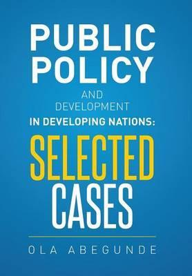 Public Policy and Development in Developing Nations