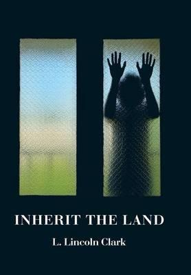 Inherit the Land
