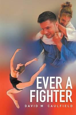 Ever a Fighter