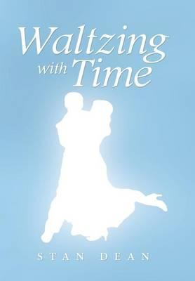 Waltzing with Time