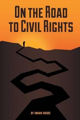 On the Road to Civil Rights