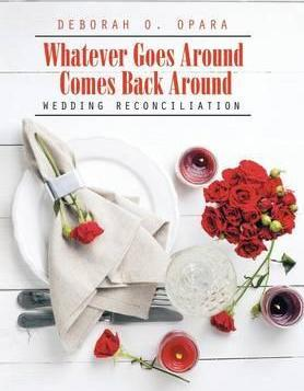Whatever Goes Around Comes Back Around