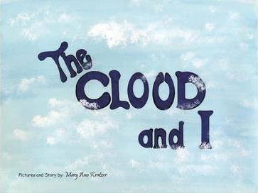 The Cloud and I