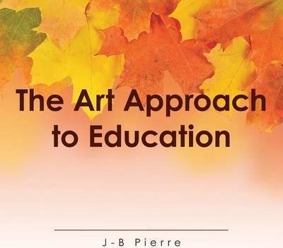The Art Approach to Education