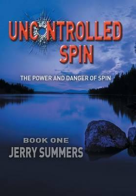 Uncontrolled Spin