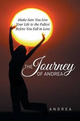The Journey of Andrea