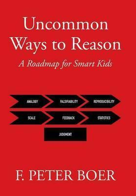 Uncommon Ways to Reason