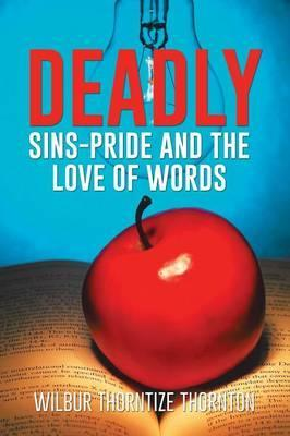 Deadly Sins-Pride and the Love of Words