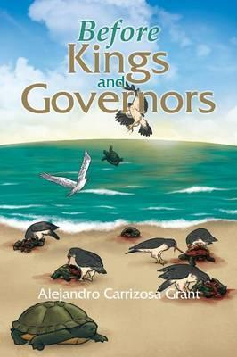 Before Kings and Governors