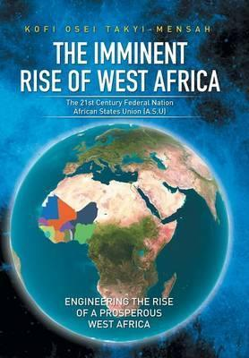 The Imminent Rise of West Africa
