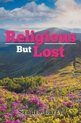 Religious But Lost