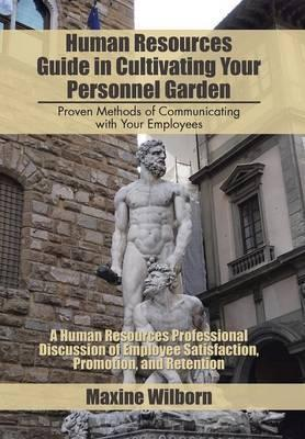 Human Resources Guide in Cultivating Your Personnel Garden