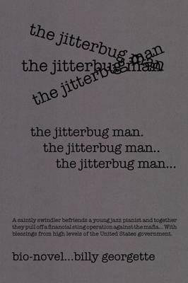 The Jitterbug Man