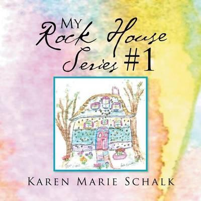 My Rock House Series #1
