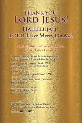 Thank You Lord Jesus! Hallelujah! Lord Have Mercy on Me!