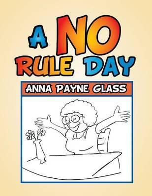 A No Rule Day