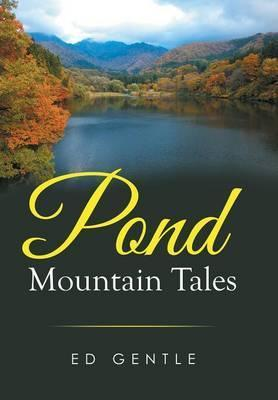 Pond Mountain Tales