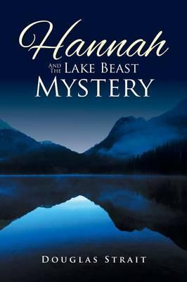 Hannah and the Lake Beast Mystery