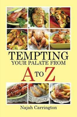 Tempting Your Palate from A to Z