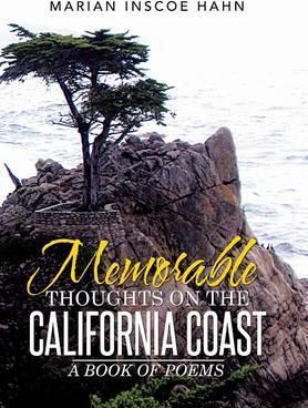 Memorable Thoughts on the California Coast