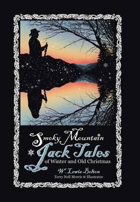 Smoky Mountain Jack Tales of Winter and Old Christmas