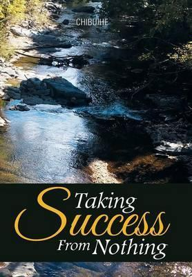 Taking Success from Nothing