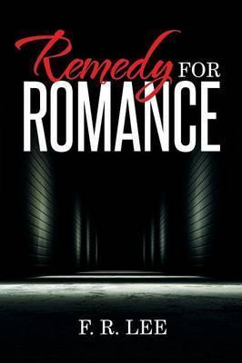 Remedy for Romance