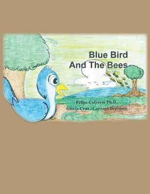 Blue Bird and the Bees