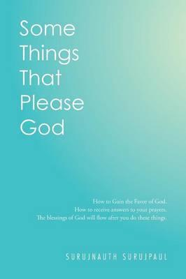 Some Things That Please God