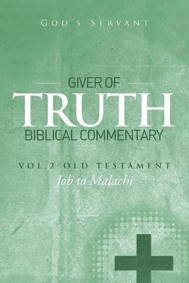 Giver of Truth Biblical Commentary-Vol. 2