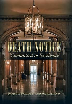 Death Notice - 'Committed to Excellence'