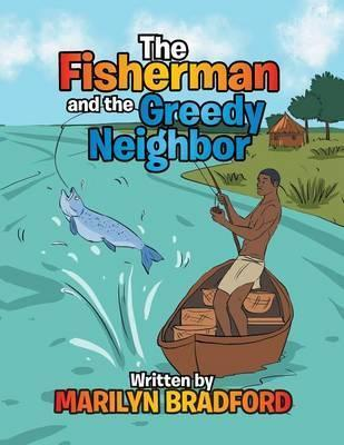 The Fisherman and the Greedy Neighbor