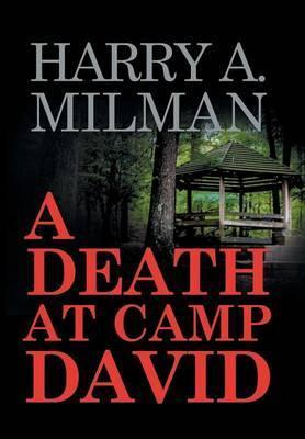 A Death at Camp David