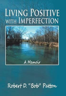 Living Positive with Imperfection