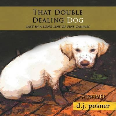 That Double Dealing Dog