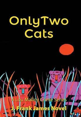 Only Two Cats