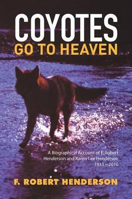 Coyotes Go to Heaven