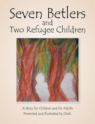 Seven Betlers and Two Refugee Children