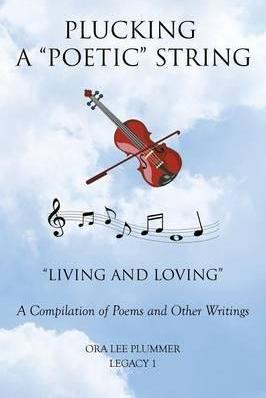 """Plucking a """"Poetic"""" String"""