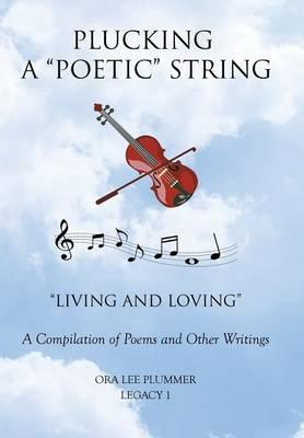 Plucking a Poetic String
