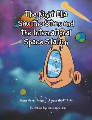The Night Ella Saw the Stars and the International Space Station