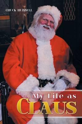 My Life as Claus