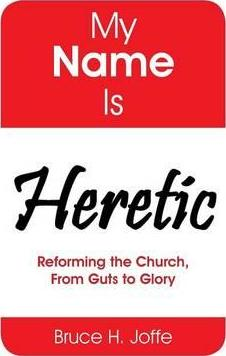 My Name Is Heretic