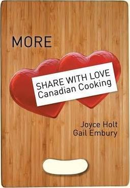 More Share with Love Canadian Cooking