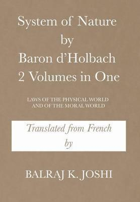 System of Nature by Baron D'Holbach 2 Volumes in One