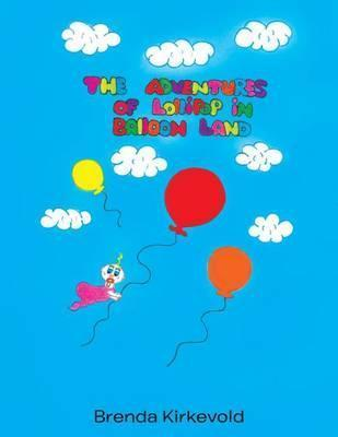 The Adventures of Lollipop in Balloon Land