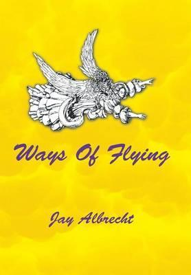 Ways of Flying
