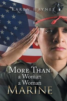 More Than a Woman a Woman Marine