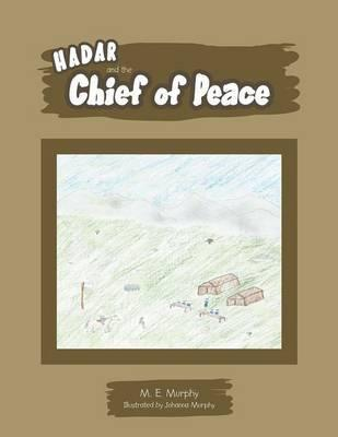 Hadar and the Chief of Peace