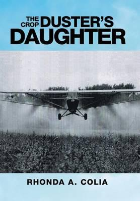 The Crop Duster's Daughter